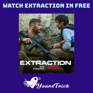 [Update] How To Watch/Download EXTRACTION Film For Free | Netflix Trick