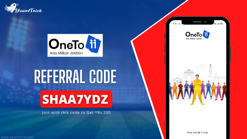 Oneto11 Referral code